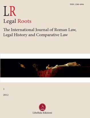 Immagine di LR. Legal roots. The international journal of roman law, legal history and comparative law. 1/2012
