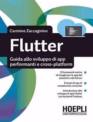Immagine di Flutter. Guida allo sviluppo di app performanti e crossplatform