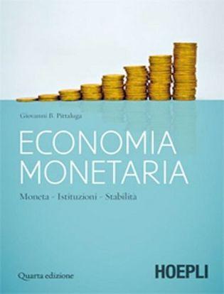 Immagine di Economia monetaria. Moneta, istituzioni, stabilità