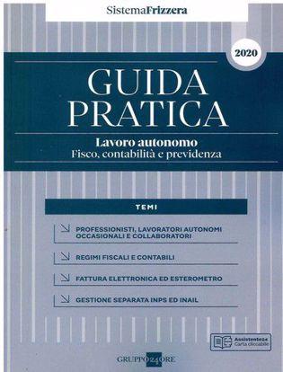 Immagine di Guida pratica. Lavoro autonomo. Fisco, contabilità e previdenza