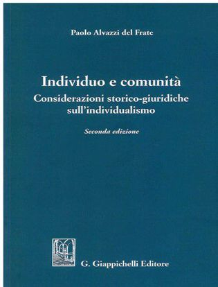 Immagine di Individuo e comunità. Considerazioni storico-giuridiche sull'individualismo