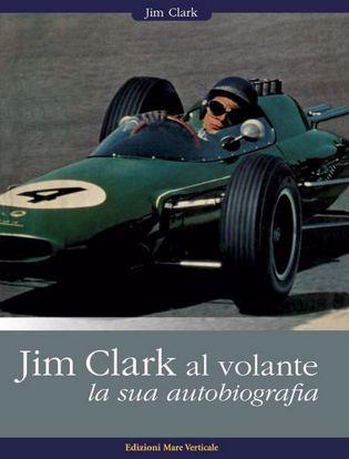 Immagine di Jim Clark al volante. La sua autobiografia