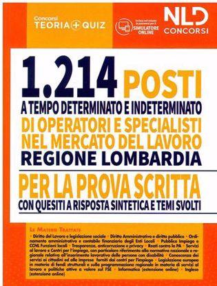 Immagine di 1214 Posti a tempo determinato e indeterminato nel mercato del lavoro - Regione Lombardia. Per la prova scritta con quesiti a risposta sintetica e temi svolti