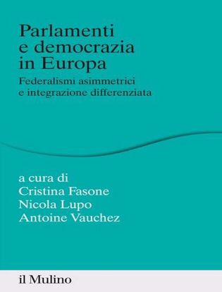 Immagine di Parlamenti e democrazia in Europa. Federalismi asimmetrici e integrazione differenziata
