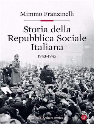 Immagine di Storia della Repubblica Sociale Italiana 1943-1945