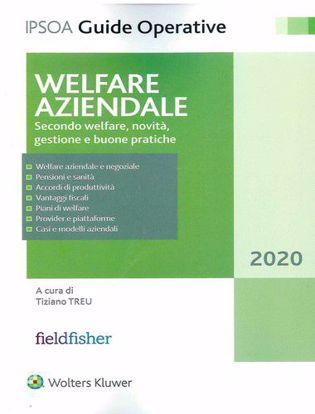 Immagine di Welfare aziendale. Secondo welfare, novità, gestione e buone pratiche