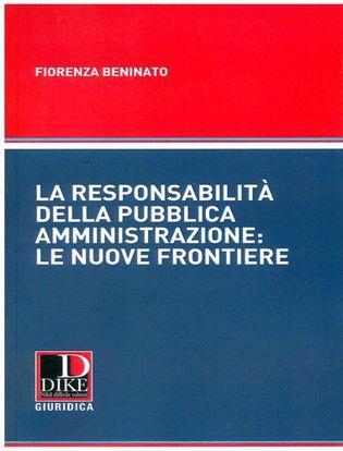 Immagine di La responsabilità della Pubblica Amministrazione: le nuove frontiere