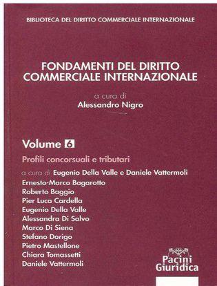 Immagine di Fondamenti del diritto commerciale internazionale Vol. 6