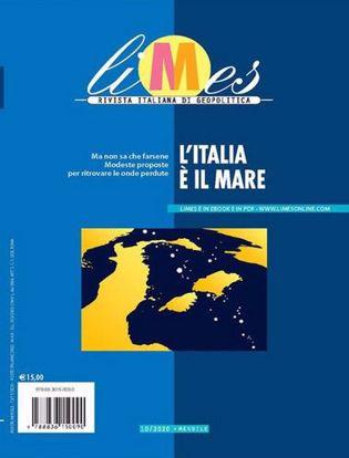 Immagine di Limes. Rivista italiana di geopolitica (2020) vol.10 L'Italia è il mare