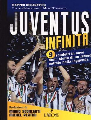 Immagine di Juventus infinita