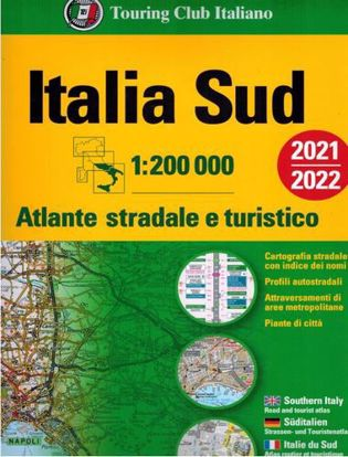 Immagine di Italia Sud 1:200 000. Atlante stradale e turistico 2021/2022
