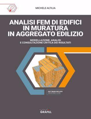 Immagine di Analisi FEM di edifici in muratura in aggregato edilizio. Modellazione, analisi e consultazione critica dei risultati