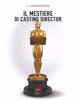 Immagine di Il mestiere di casting director