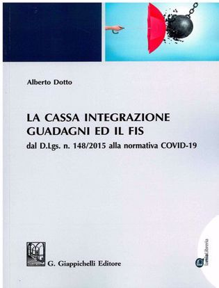 Immagine di La cassa integrazione guadagni ed il FIS