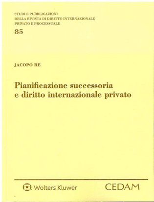 Immagine di Pianificazione successoria e diritto internazionale privato