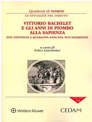 Immagine di Vittorio Bachelet e gli anni di piombo alla Sapienza. Due convegni a quaranta anni dal suo sacrificio