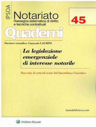 Immagine di La legislazione emergenziale di interesse notarile. Raccolta di articoli dal Quotidiano Giuridico