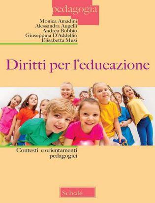 Immagine di Diritti per l'educazione. Contesti e orientamenti pedagogici