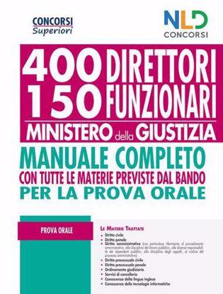 Immagine di Concorso 400 Direttori e 150 Funzionari Ministero Giustizia 2020. Manuale per la prova orale
