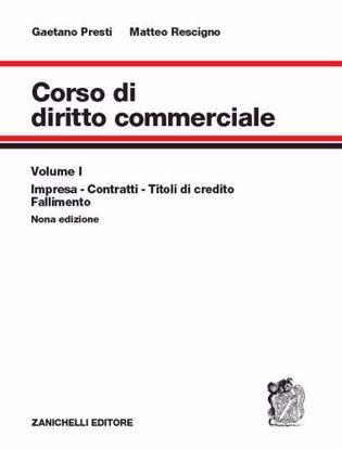 Immagine di Corso di diritto commerciale. Nuova ediz. Con espansione online. Vol. 1: Impresa, contratti, titoli di credito, fallimento