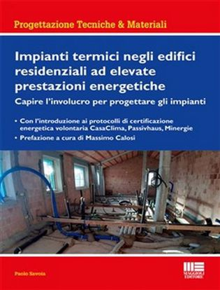 Immagine di Impianti termici negli edifici residenziali ad elevate prestazioni energetiche