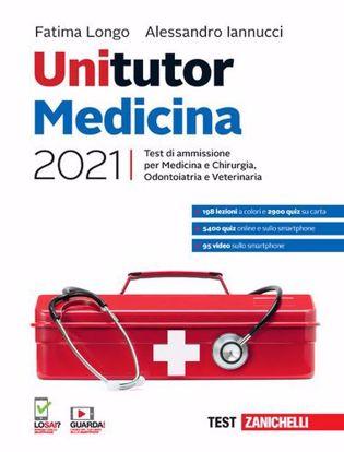 Immagine di Unitutor Medicina 2021. Test di ammissione per Medicina e chirurgia, Odontoiatria, Veterinaria. Con e-book