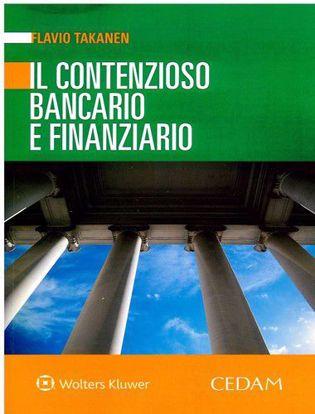 Immagine di Il contenzioso bancario e finanziario