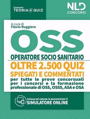 Immagine di OSS Quiz: Operatore Socio Sanitario. Quiz spiegati e commentati per tutte le prove concorsuali per OSS
