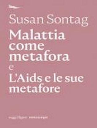 Immagine di Malattia come metafora e L'AIDS e le sue metafore
