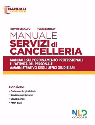Immagine di Manuale servizi di cancelleria. Manuale sull'ordinamento professionale e l'attività del personale amministrativo degli uffici giudiziari