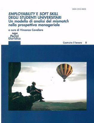 Immagine di Employability e soft skill degli studenti universitari. Un modello di analisi del mismatch nella prospettiva manageriale