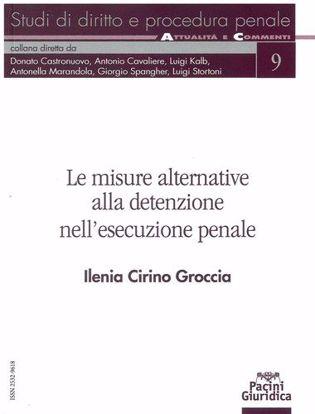 Immagine di Le misure alternative alla determinazione nell'esecuzione penale