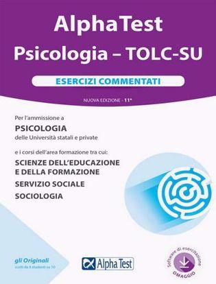 Immagine di Alpha Test. Psicologia. TOLC-SU. Esercizi commentati. Nuova ediz. Con software di simulazione
