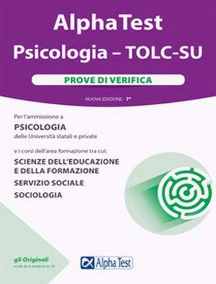 Immagine di Alpha Test. Psicologia. TOLC-SU. Prove di verifica. Nuova ediz. Con software di simulazione