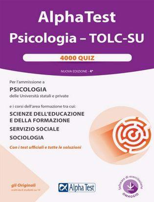 Immagine di Alpha Test. Psicologia. TOLC-SU. 4000 quiz. Nuova ediz. Con software di simulazione