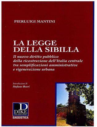 Immagine di La legge della Sibilla. Il nuovo diritto pubblico della ricostruzione dell'Italia centrale tra semplificazioni amministrative e rigenerazione urbana