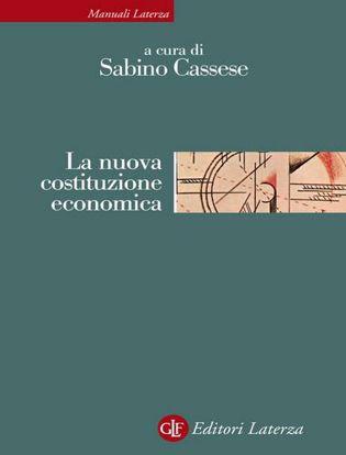 Immagine di La nuova costituzione economica. Nuova ediz.