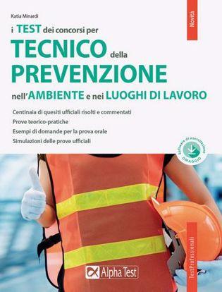 Immagine di Il concorso per tecnico della prevenzione nell'ambiente e nei luoghi di lavoro. Con software di simulazione