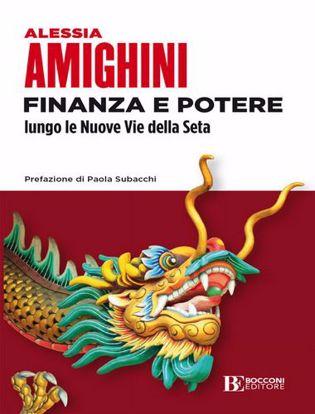 Immagine di Finanza e potere. Lungo le Nuove Vie della Seta
