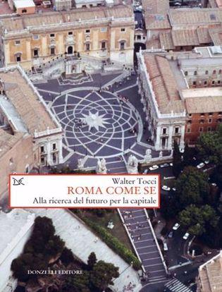Immagine di Roma come se. Alla ricerca del futuro per la capitale