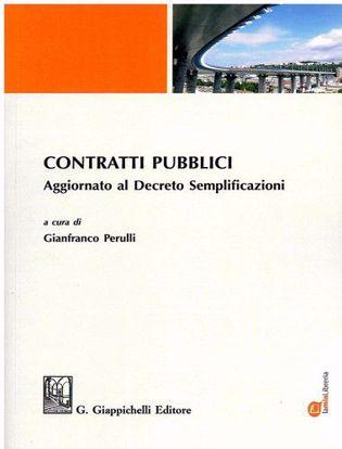 Immagine di Contratti pubblici. Aggiornato al Decreto Semplificazioni