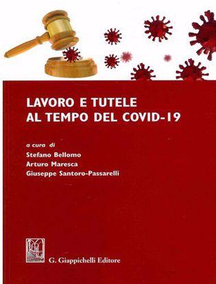 Immagine di Lavoro e tutele al tempo del Covid-19