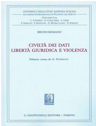 Immagine di Civiltà dei dati. Libertà giuridica e violenza