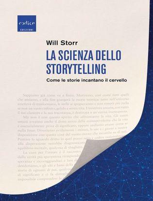 Immagine di La scienza dello storytelling. Come le storie incantano il cervello