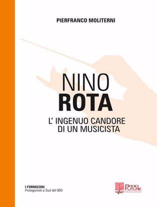 Immagine di Nino Rota. L'ingenuo candore di un musicista