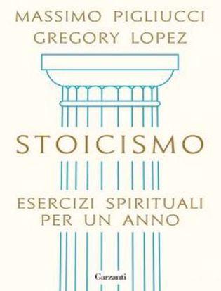 Immagine di Stoicismo. Esercizi spirituali per un anno