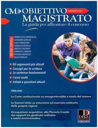 Immagine di Obiettivo magistrato. La guida per affrontare il concorso (2021) vol.1