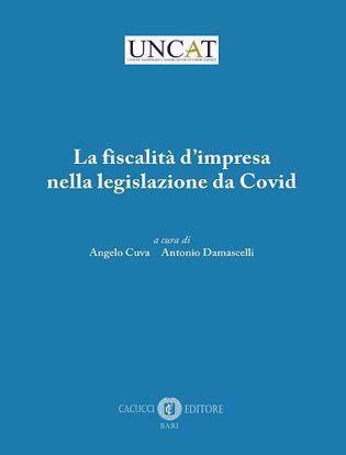 Immagine di La fiscalità d'impresa nella legislazione da Covid