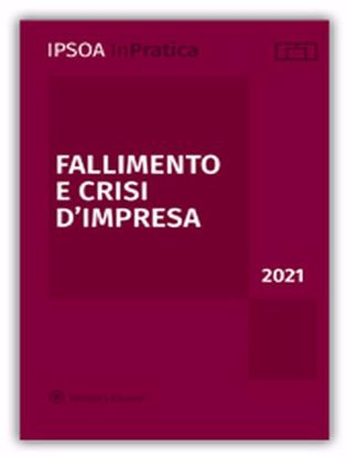 Immagine di Fallimento e crisi d'impresa 2021