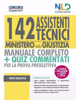 Immagine di Concorso 142 Assistenti tecnici Ministero della Giustizia. Manuale completo per la preparazione alla prova preselettiva